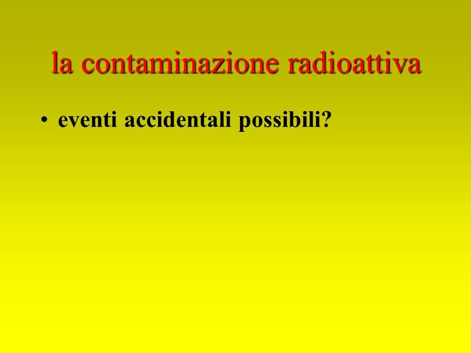 eventi accidentali possibili?