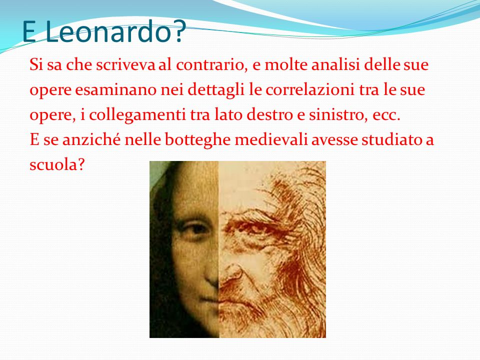 E Leonardo.