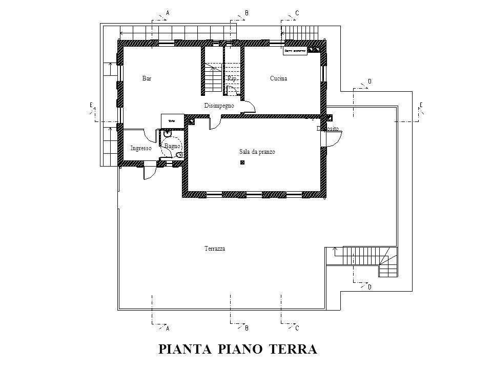 PIANTA PIANO TERRA Terrazza BarCucina Sala da pranzo Disimpegno Ingresso Deposito Rip. Bagno