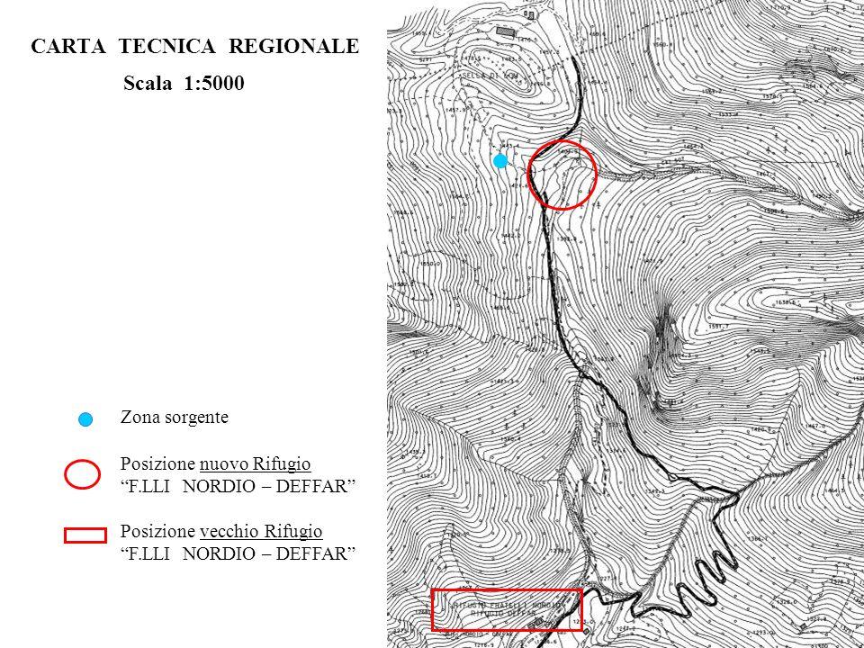 CARTA TECNICA REGIONALE Scala 1:5000 Posizione nuovo Rifugio F.LLI NORDIO – DEFFAR Posizione vecchio Rifugio F.LLI NORDIO – DEFFAR Zona sorgente