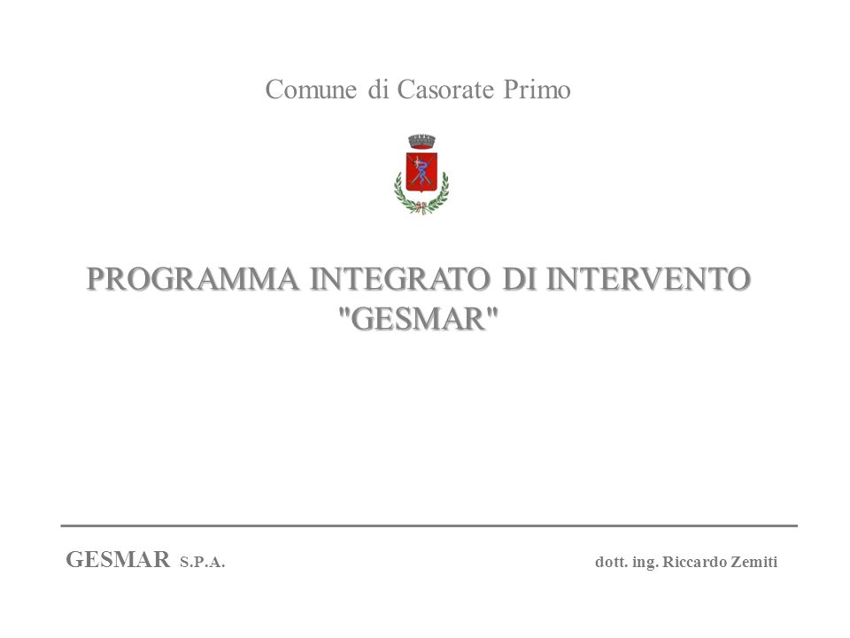PROGRAMMA INTEGRATO DI INTERVENTO GESMAR GESMAR S.P.A.