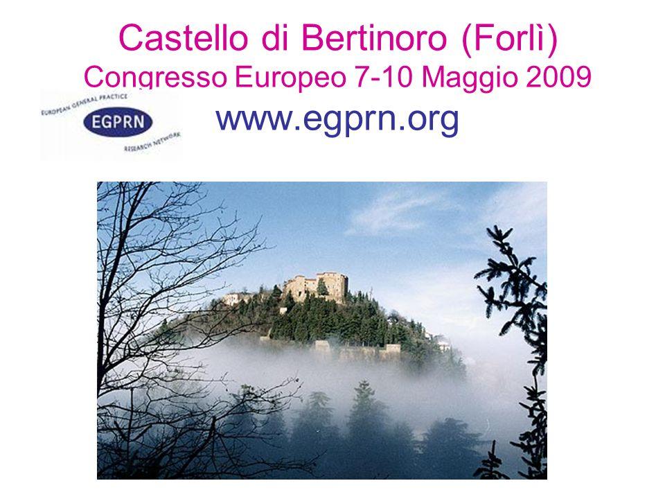 Castello di Bertinoro (Forlì) Congresso Europeo 7-10 Maggio 2009 www.egprn.org