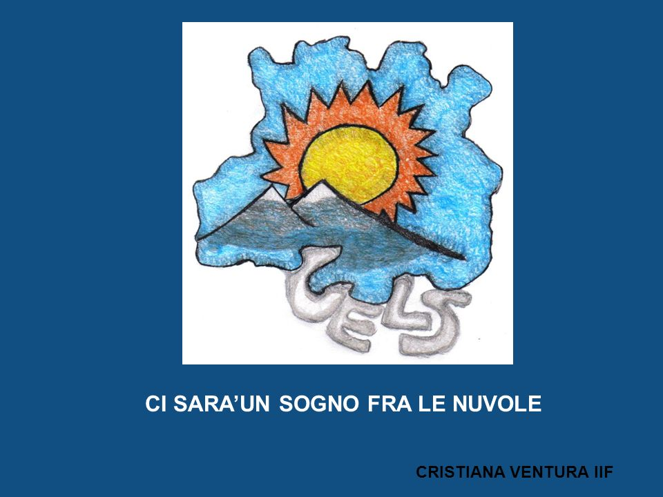 CI SARAUN SOGNO FRA LE NUVOLE CRISTIANA VENTURA IIF