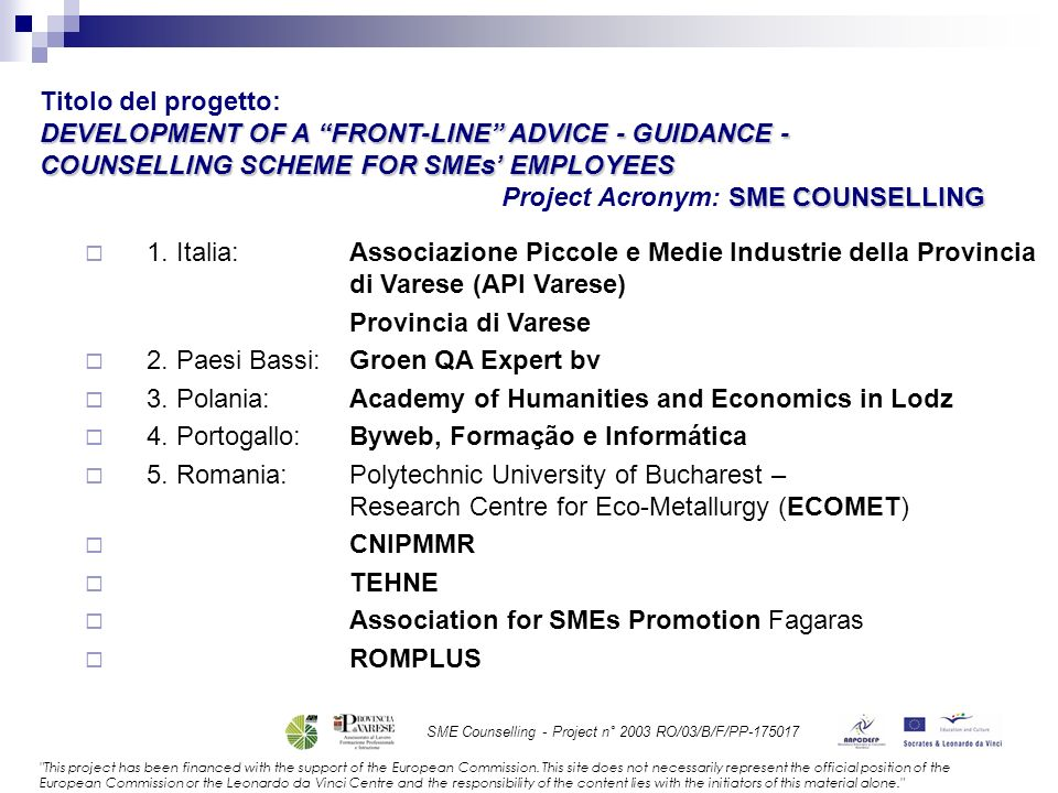 SME Counselling - Project n° 2003 RO/03/B/F/PP-175017