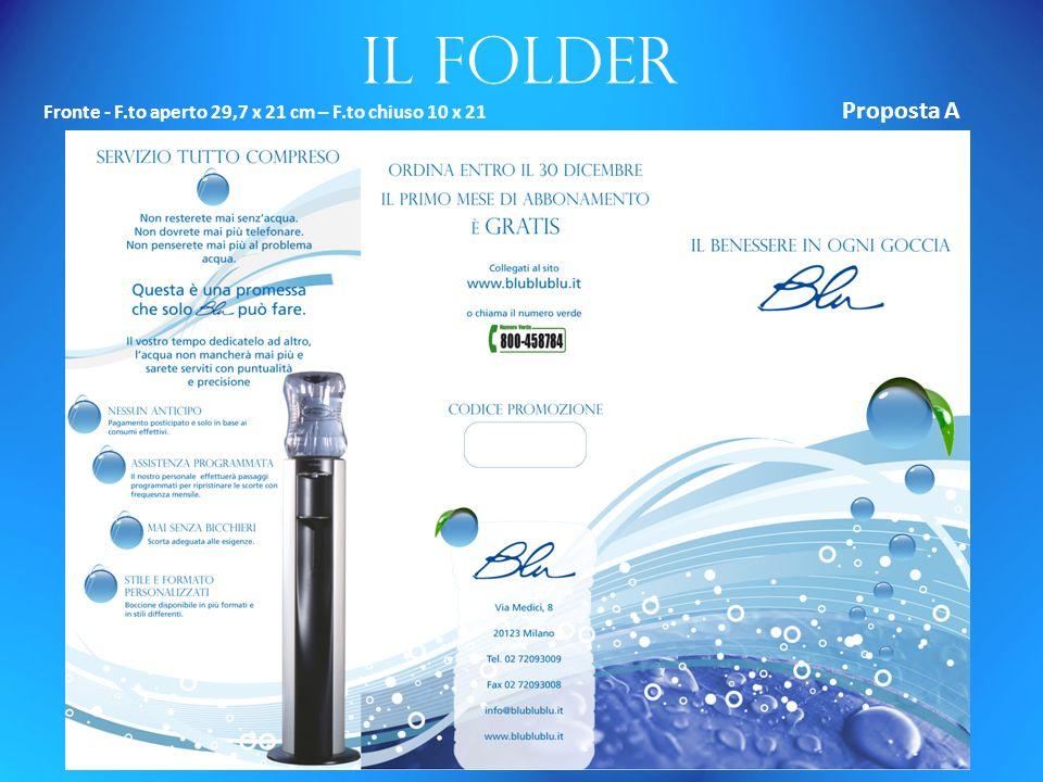 Il folder Fronte - F.to aperto 29,7 x 21 cm – F.to chiuso 10 x 21 Proposta A