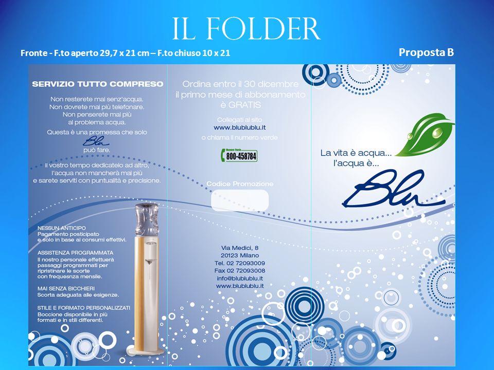 Il folder Fronte - F.to aperto 29,7 x 21 cm – F.to chiuso 10 x 21 Proposta B
