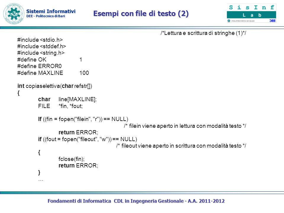 Sistemi Informativi DEE - Politecnico di Bari Fondamenti di Informatica CDL in Ingegneria Gestionale - A.A. 2011-2012 /*Lettura e scrittura di stringh