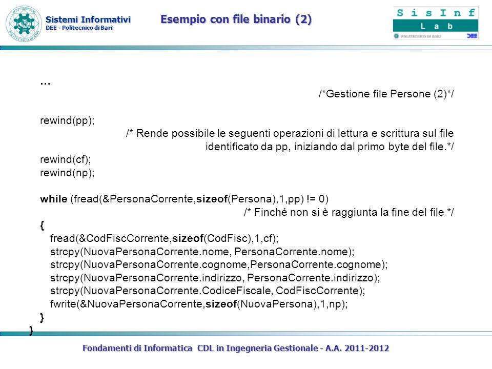 Sistemi Informativi DEE - Politecnico di Bari Fondamenti di Informatica CDL in Ingegneria Gestionale - A.A. 2011-2012 … /*Gestione file Persone (2)*/