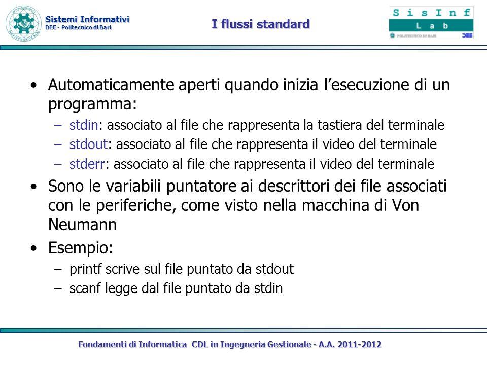 Sistemi Informativi DEE - Politecnico di Bari Fondamenti di Informatica CDL in Ingegneria Gestionale - A.A. 2011-2012 I flussi standard Automaticament