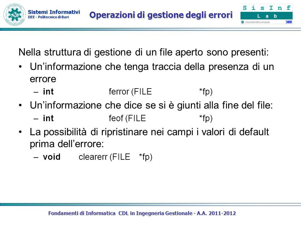Sistemi Informativi DEE - Politecnico di Bari Fondamenti di Informatica CDL in Ingegneria Gestionale - A.A. 2011-2012 Operazioni di gestione degli err