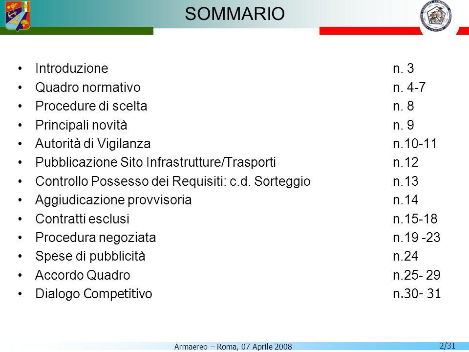 Armaereo – Roma, 07 Aprile 2008 2/31 SOMMARIO Introduzionen. 3 Quadro normativon. 4-7 Procedure di sceltan. 8 Principali novitàn. 9 Autorità di Vigila