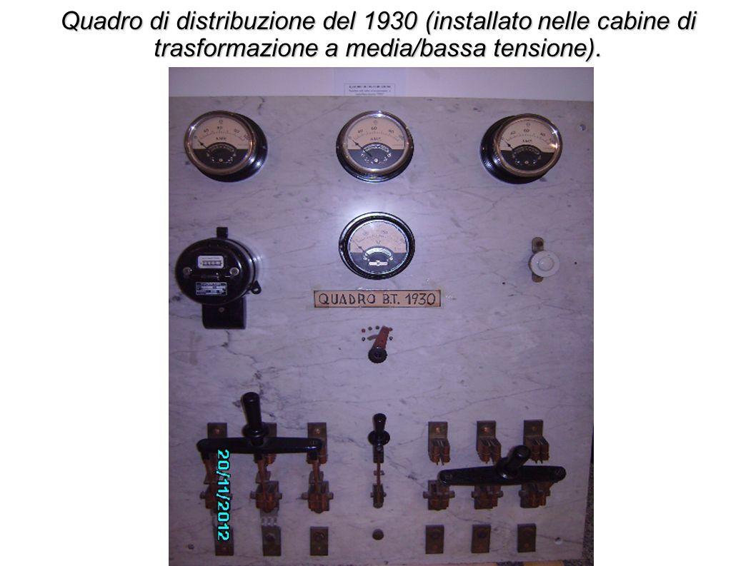 Quadro di distribuzione del 1930 (installato nelle cabine di trasformazione a media/bassa tensione).