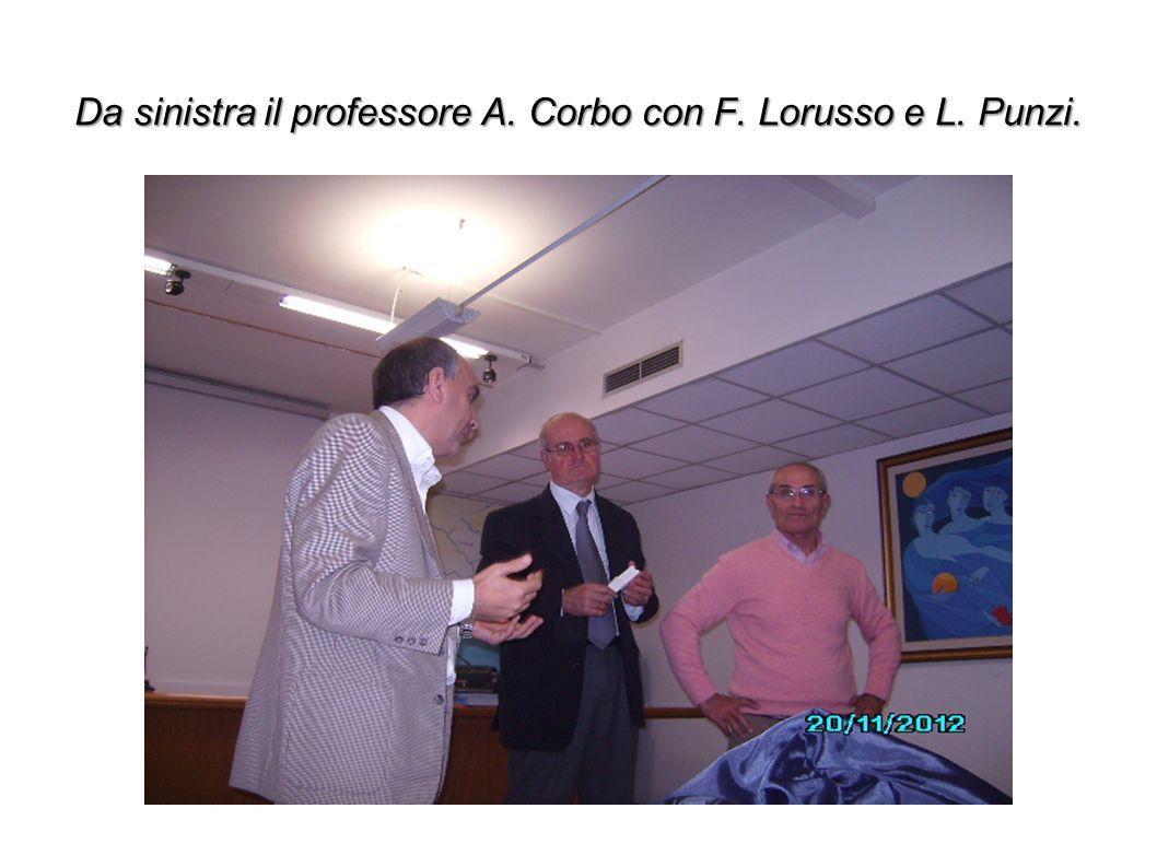 Da sinistra il professore A. Corbo con F. Lorusso e L. Punzi.
