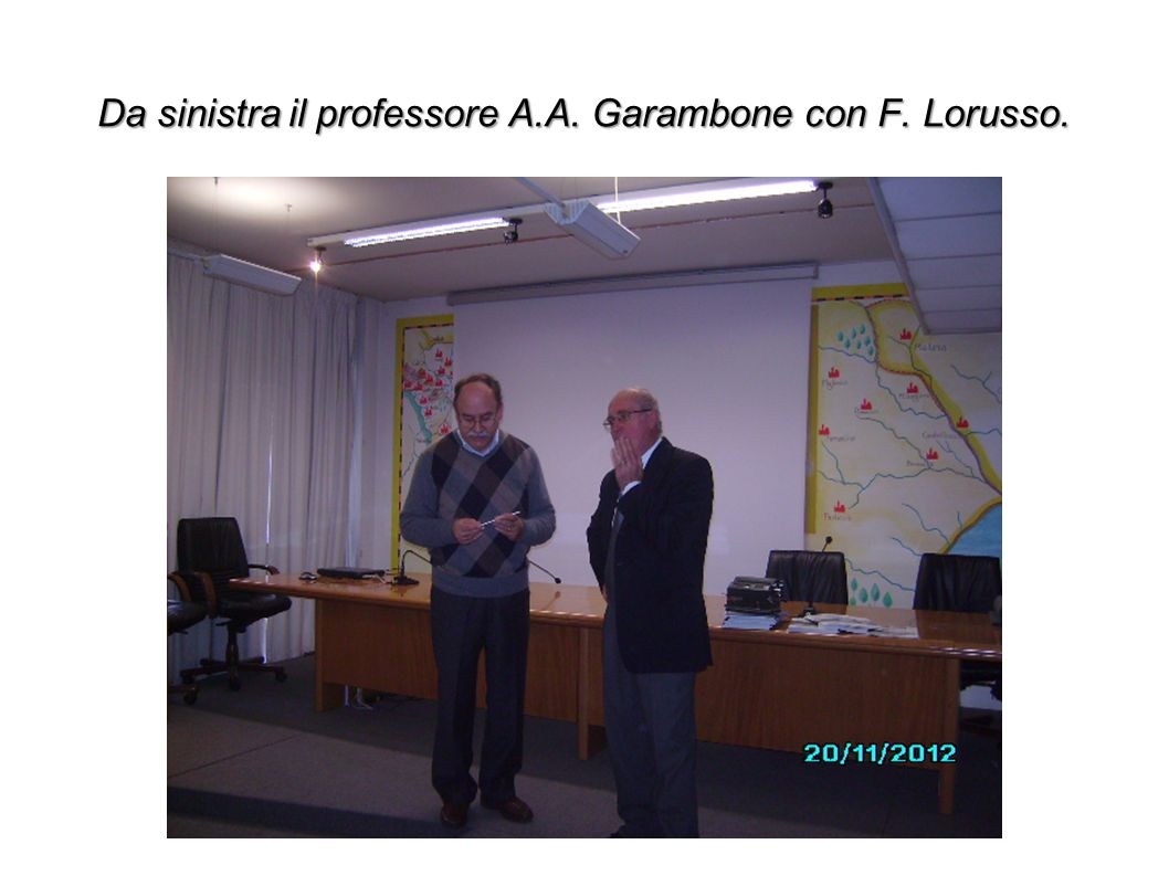 Da sinistra il professore A.A. Garambone con F. Lorusso.