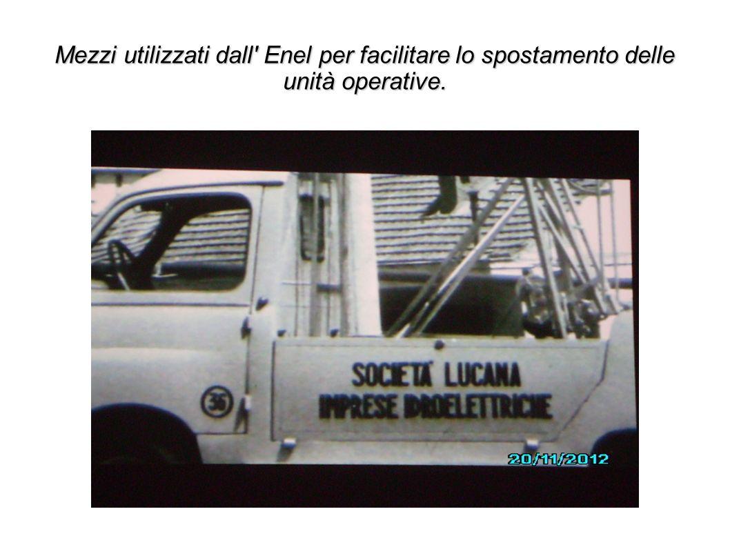 Mezzi utilizzati dall' Enel per facilitare lo spostamento delle unità operative.