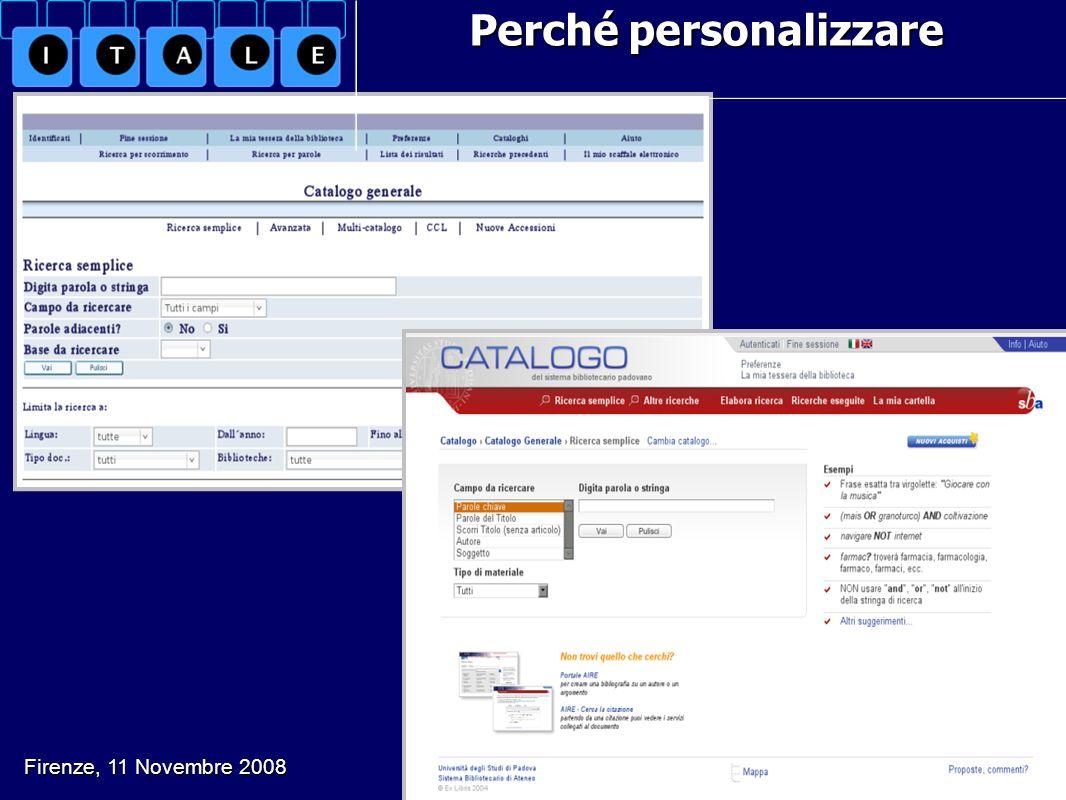 Perché personalizzare G. Drago, L. Soranzo, B. Varotto. Il mio catalogo e altri animali Firenze, 11 Novembre 2008
