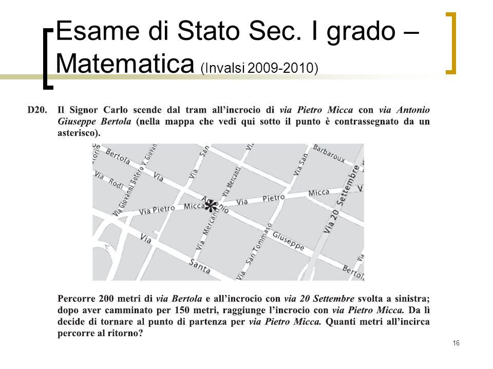 16 Esame di Stato Sec. I grado – Matematica (Invalsi 2009-2010)