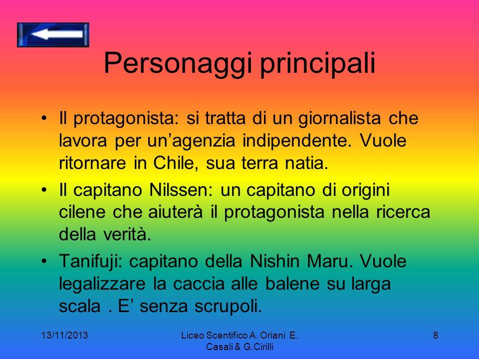 13/11/2013Liceo Scentifico A. Oriani E. Casali & G.Cirilli 7