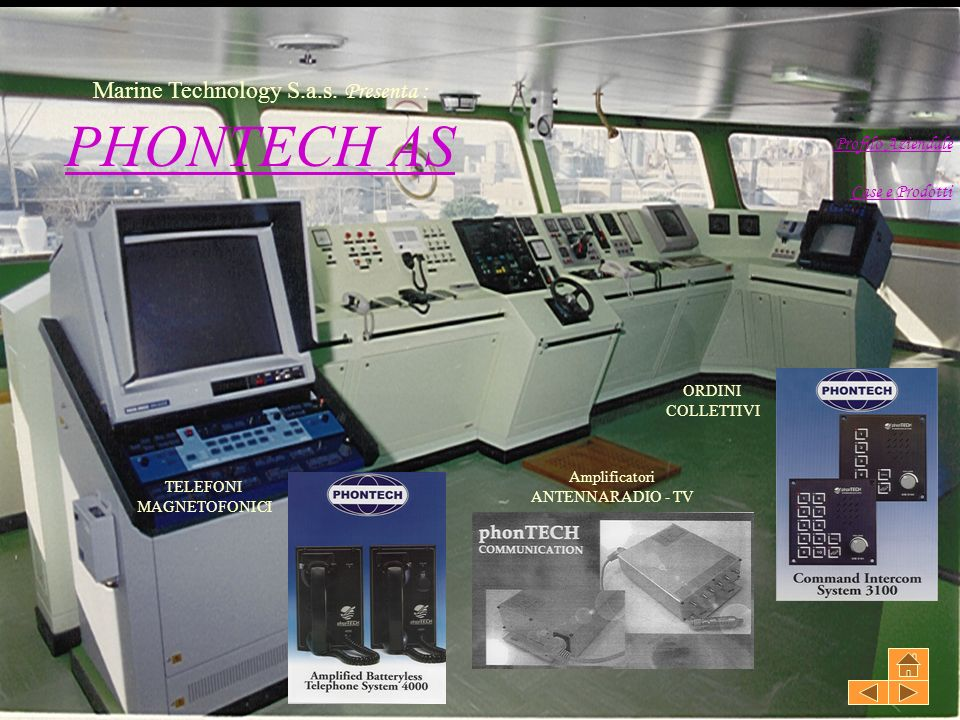 Endress+Hauser Marine Technology S.a.s. Presenta : Profilo Aziendale CCase e Prodottie e Prodotti