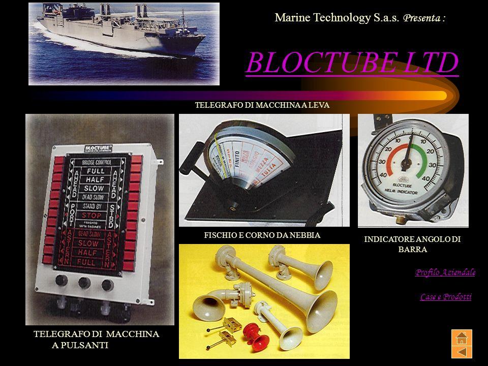 BLOCTUBE LTD TELEGRAFO DI MACCHINA A PULSANTI INDICATORE ANGOLO DI BARRA FISCHIO E CORNO DA NEBBIA TELEGRAFO DI MACCHINA A LEVA Marine Technology S.a.s.