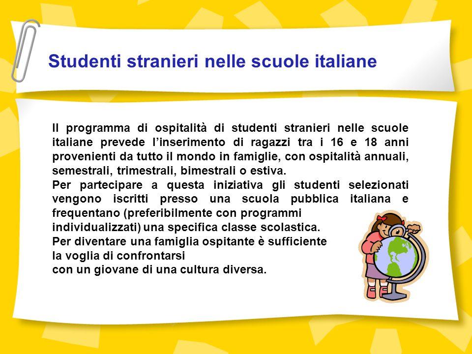 Il programma di studio che riguarda linvio di studenti italiani allestero è indicato per gli allievi che hanno unetà compresa tra i 16 e i 18 anni, preferibilmente frequentanti il quarto anno di scuola.