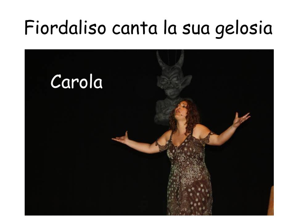 Fiordaliso canta la sua gelosia Carola