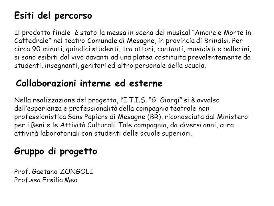 Vi presentiamo gli attori: Branca Carola (Fiordaliso) Calia Andrea (Frollo) Cesaria Claudia (voce narrante) Cocciolo Matteo (grafico) Distante Andrea (ballerino) Elefante Anna (Esmeralda) Fazzoletto Emilio (voce narrante) Guadalupi Arturo (chitarrista) Lacirignola Federica (chitarrista) Manni Alessio (Febo) Morelli Mara (voce narrante) Poci Simone (ballerino) Renna Vincenzo (Clopin) Ribezzi Alessio (Gringoire) Rositani Daniele (voce narrante)