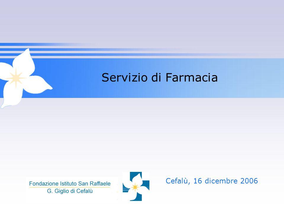 Servizio di Farmacia Cefalù, 16 dicembre 2006