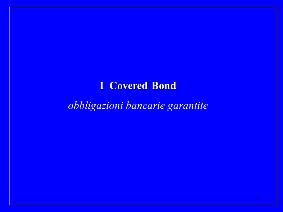 1 I Covered Bond obbligazioni bancarie garantite