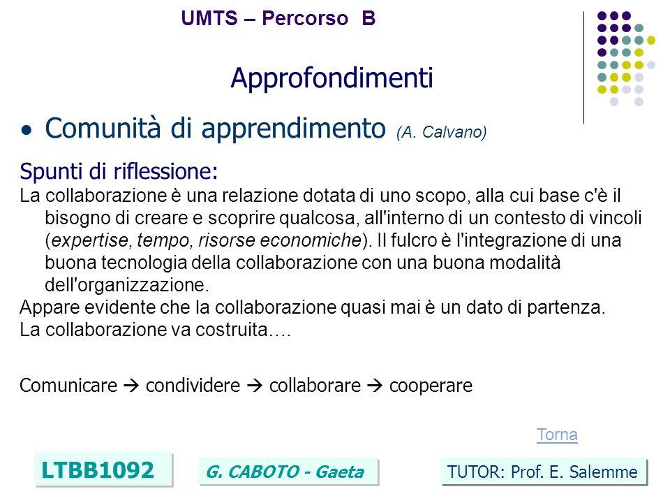 39 UMTS – Percorso B LTBB1092 G. CABOTO - Gaeta TUTOR: Prof.