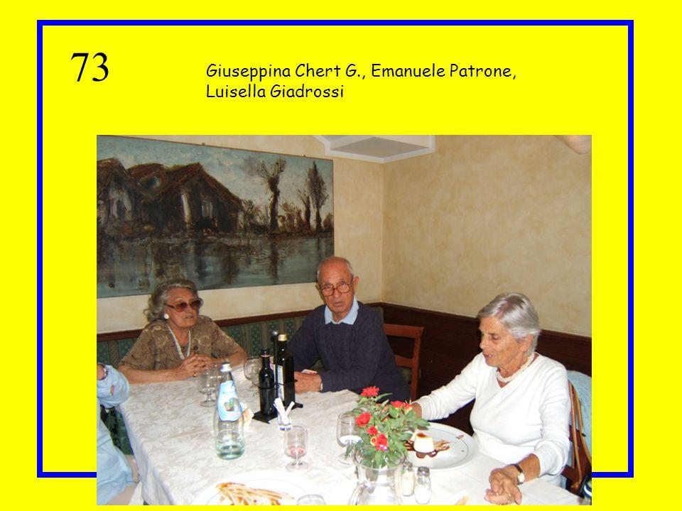 73 Giuseppina Chert G., Emanuele Patrone, Luisella Giadrossi