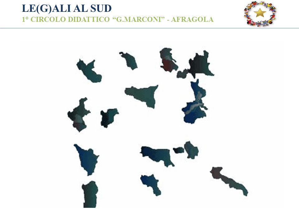LE(G)ALI AL SUD 1° CIRCOLO DIDATTICO G.MARCONI - AFRAGOLA