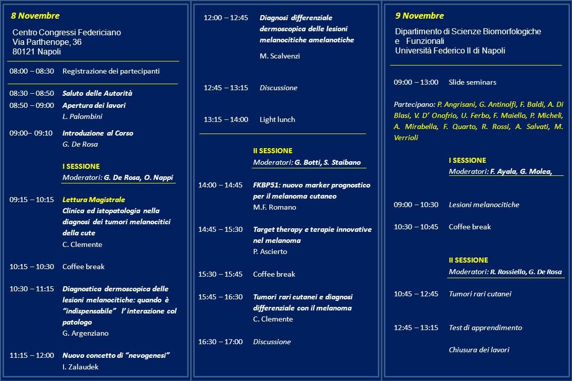 08:00 – 08:30 Registrazione dei partecipanti 08:30 – 08:50Saluto delle Autorità 08:50 – 09:00Apertura dei lavori L. Palombini 09:00– 09:10Introduzione