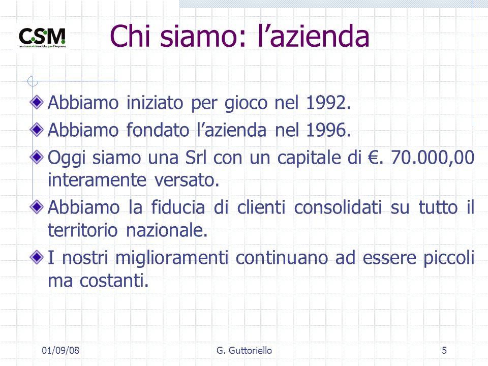 01/09/08G.Guttoriello16 Referenze principali Ramoil SpA – Casalnuovo (NA).