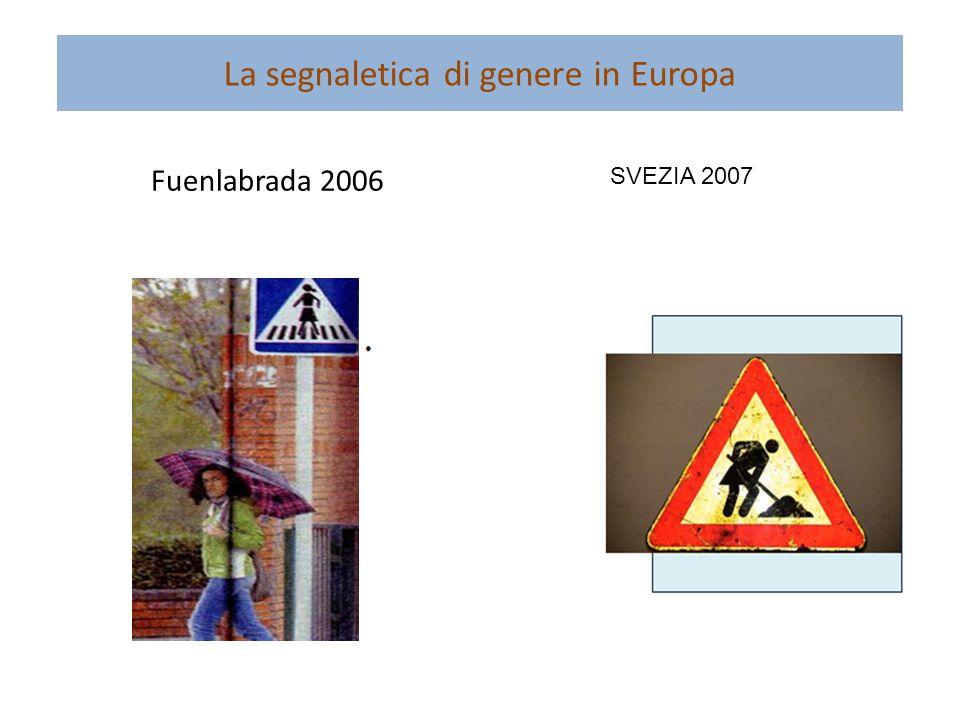 La segnaletica di genere in Europa Fuenlabrada 2006 SVEZIA 2007