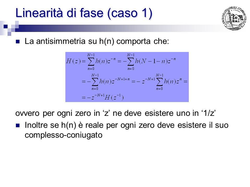 Linearita di fase Affinche la somma si annulli per qualunque valore di x si impone che a=-b e c=-d ovvero le sinusoidi rispettivamente in fase tra lor