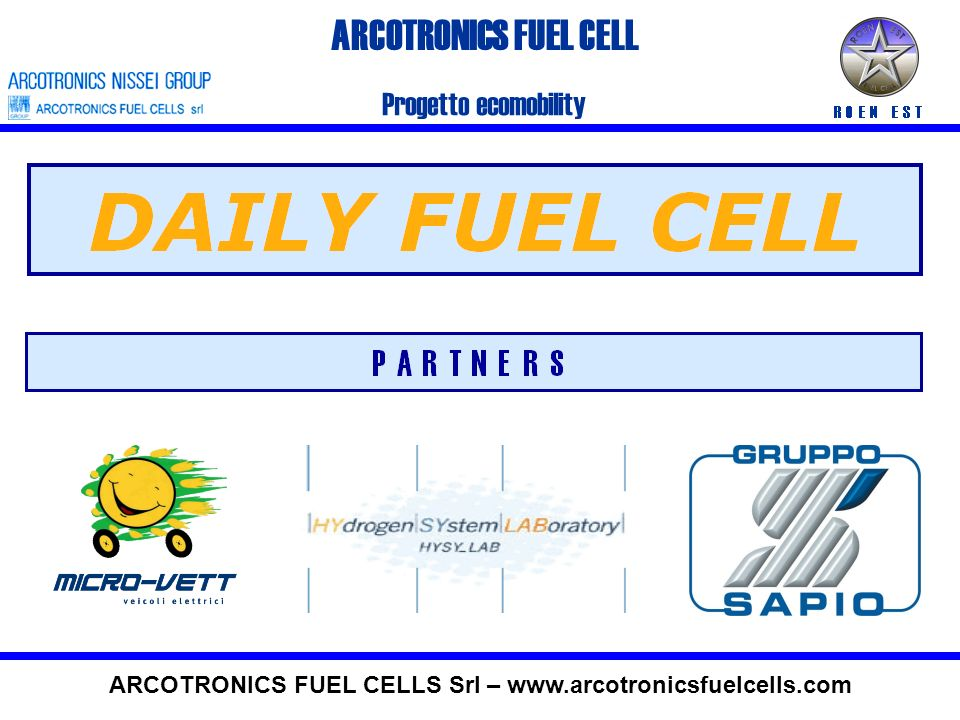 ARCOTRONICS FUEL CELLS PROGETTI IN PROGRESS ARCOTRONICS FUEL CELLS Srl – www.arcotronicsfuelcells.com