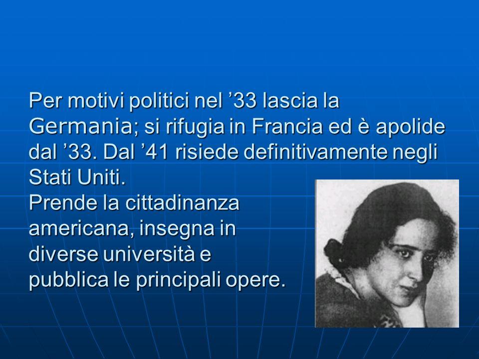 Nel 1951 pubblica Le origini del totalitarismo, scritto in collaborazione Nel 1951 pubblica Le origini del totalitarismo, scritto in collaborazione col marito E.Brucher.