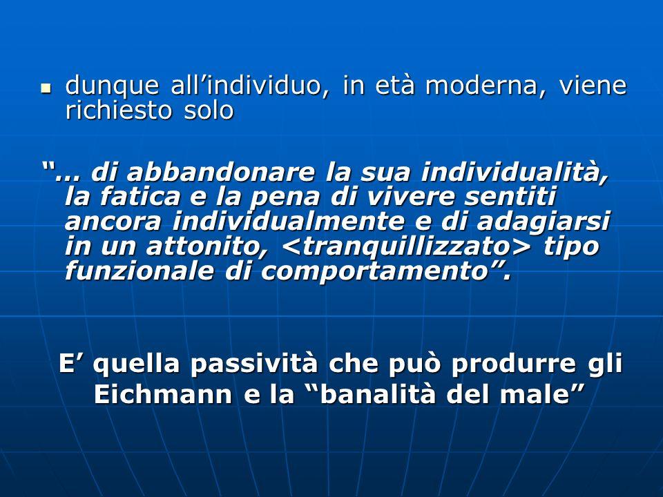 La banalità del male – Eichmann a Gerusalemme (1963) Nel 1961 H.Arendt, come inviata speciale del New Yorker a Gerusalemme, segue il processo contro il burocrate Nel 1961 H.Arendt, come inviata speciale del New Yorker a Gerusalemme, segue il processo contro il burocrate nazista Adolf Eichmann, nazista Adolf Eichmann, appena catturato appena catturato in Argentina in Argentina