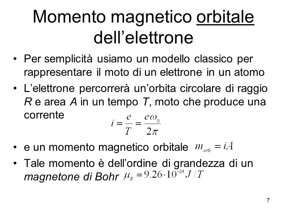 18 1) Diamagnetismo Queste correnti elettroniche orbitali aggiuntive, sono dette correnti di magnetizzazione o amperiane N.B.
