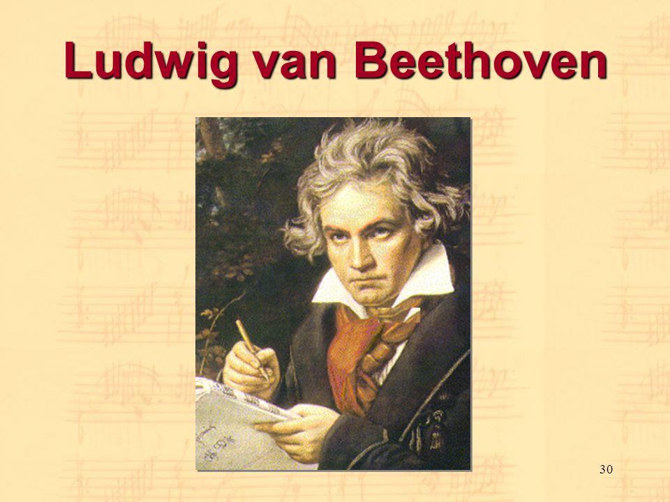 30 Ludwig van Beethoven