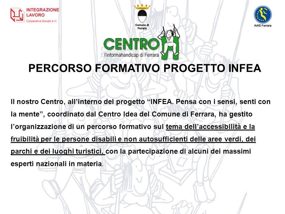 PERCORSO FORMATIVO PROGETTO INFEA Il nostro Centro, allinterno del progetto INFEA.