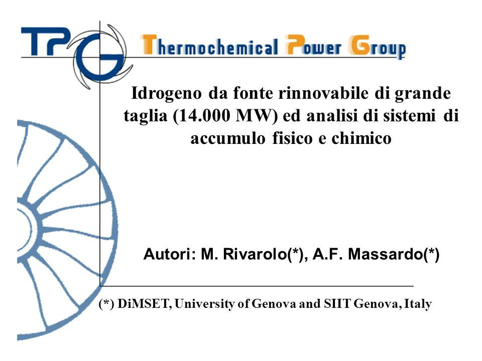 Autori: M. Rivarolo(*), A.F. Massardo(*) Idrogeno da fonte rinnovabile di grande taglia (14.000 MW) ed analisi di sistemi di accumulo fisico e chimico