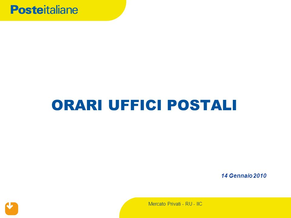 2 Mercato Privati - RU – IIC UP Turno Unico – Orari al pubblico AS IS