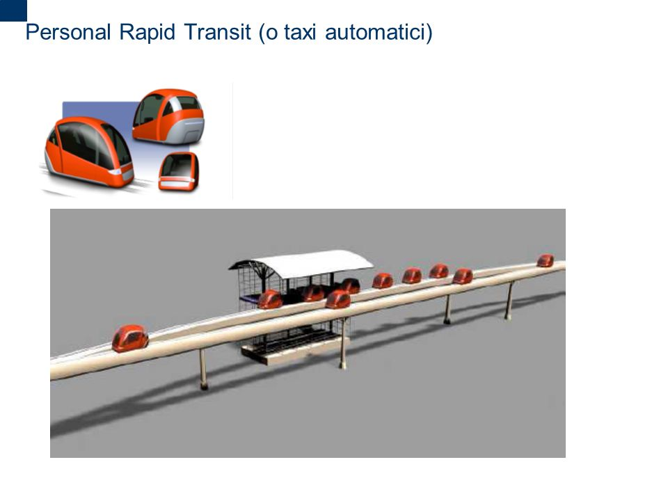 2 Personal Rapid Transit (o taxi automatici)