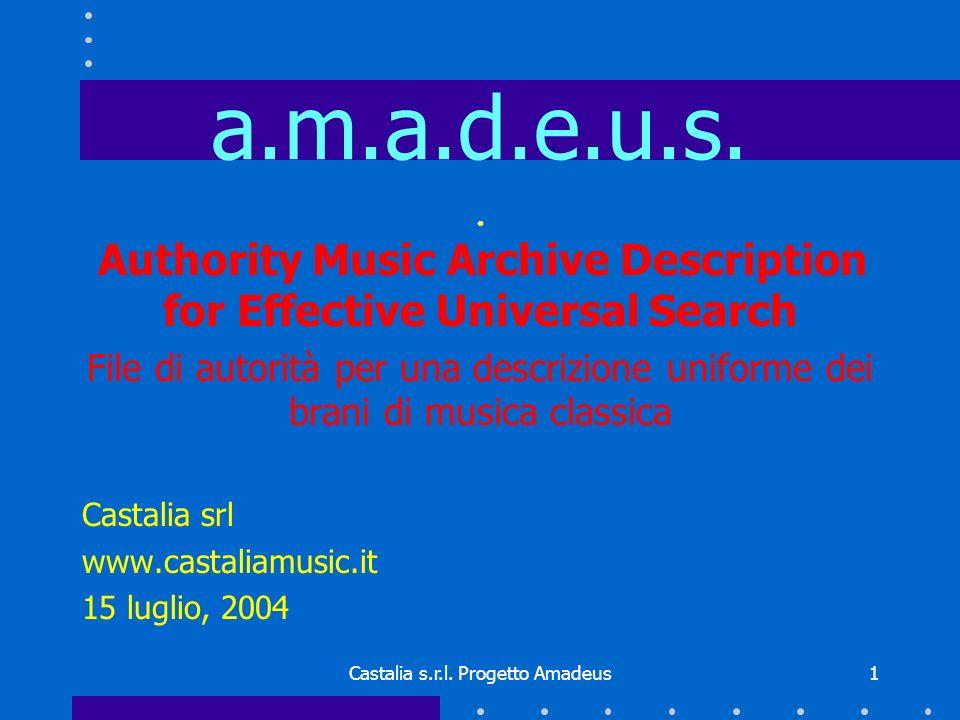 Castalia s.r.l. Progetto Amadeus1 a.m.a.d.e.u.s.