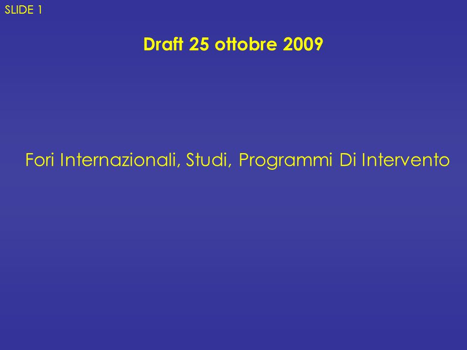 Climate Change Summit Onu (New York) E G20 (Pittsburgh) 22 – 25 Settembre 2009 SLIDE 42