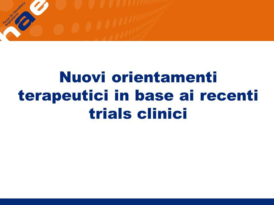 Nuovi orientamenti terapeutici in base ai recenti trials clinici