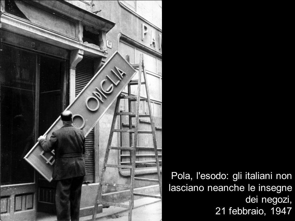 Pola, l'esodo: gli italiani non lasciano neanche le insegne dei negozi, 21 febbraio, 1947