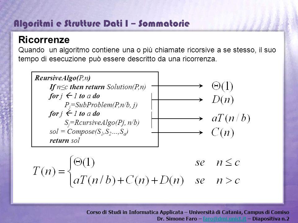 Corso di Studi in Informatica Applicata – Università di Catania, Campus di Comiso Dr. Simone Faro – faro@dmi.unict.it – Diapositiva n.2faro@dmi.unict.
